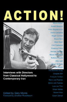Action!: Interviews with Directors from Classical Hollywood to Contemporary Iran