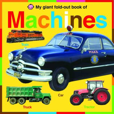 My Giant Fold-out Book of Machines