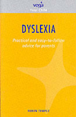 Dyslexia: Practical and Easy-to-follow Advice