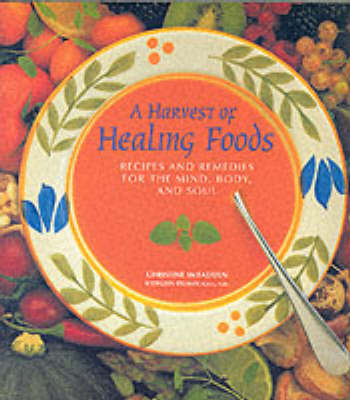A Harvest of Healing Foods