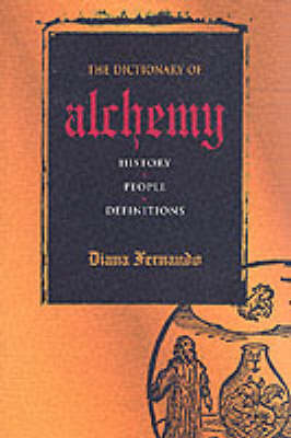 A Dictionary of Alchemy