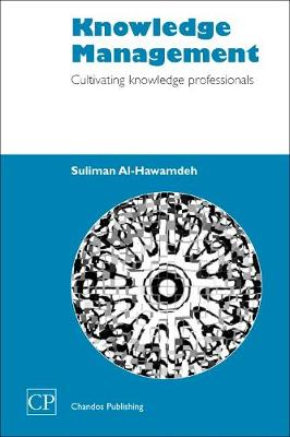 Knowledge Management: Cultivating Knowledge Professionals