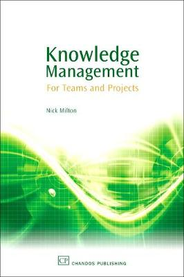 Knowledge Management: For Teams and Projects