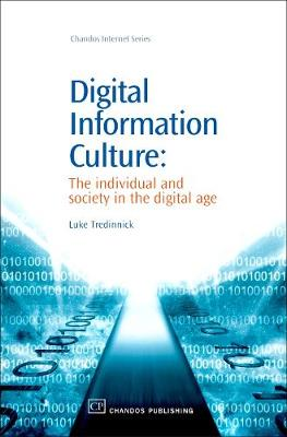 Digital Information Culture: The Individual and Society in the Digital Age