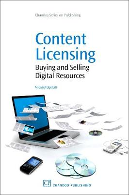 Content Licensing: Buying and Selling Digital Resources