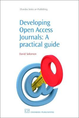 Developing Open Access Journals: A Practical Guide