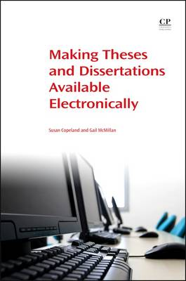 Making Theses and Dissertations Available Electronically