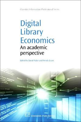 Digital Library Economics: An Academic Perspective