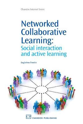 Networked Collaborative Learning: Social interaction and Active Learning