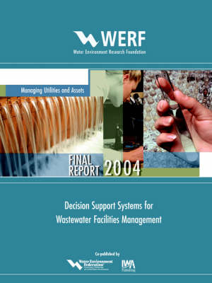Decision Support Systems for Wastewater Facilities Management