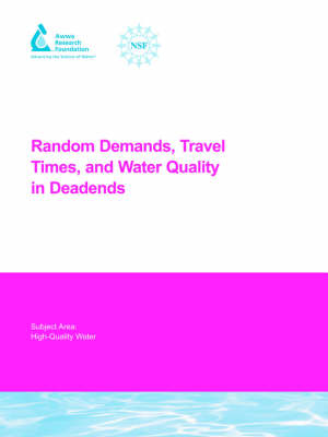Random Demands, Travel Times, and Water Quality in Deadends