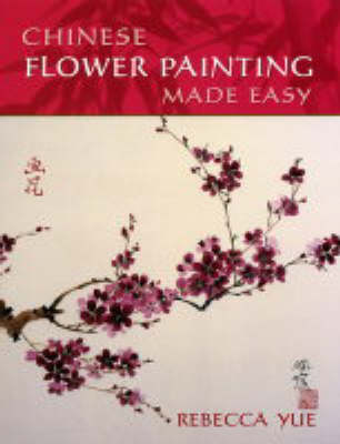 Chinese Brush Flower Painting Made Easy