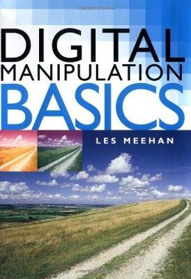 Digital Manipulation Basics