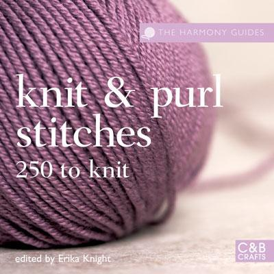 Knit and Purl Stitches: 250 to Knit