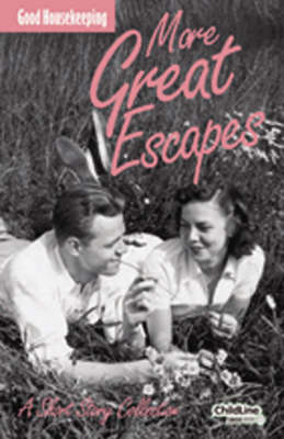 More Great Escapes: A Short Story Collection