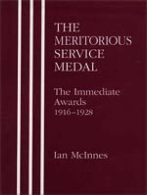 Meritorious Service Medal: The Immediate Awards
