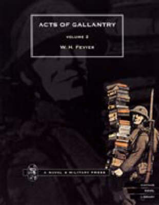 Acts of Gallantry: v. 2