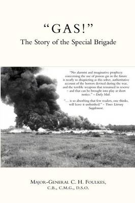 """""""GAS!"""": The Story of the Special Brigade"""