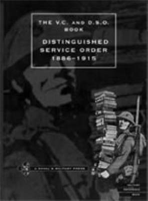 Distinguished Service Order  6th September 1886 to the 31st December 1915