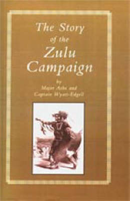 Story of the Zulu Campaign