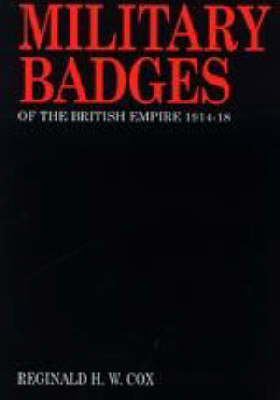 Military Badges of the British Empire 1914-18