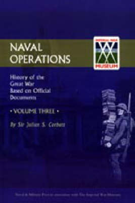 Official History of the War: Naval Operations: v. 3