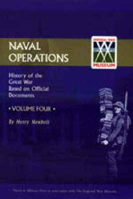 Official History of the War: Naval Operations: v. 4