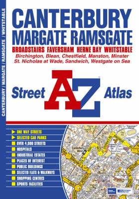Canterbury, Margate, Ramsgate and Whitstable Street Atlas