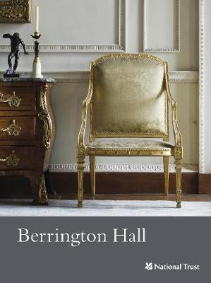Berrington Hall, Herefordshire: National Trust Guidebook