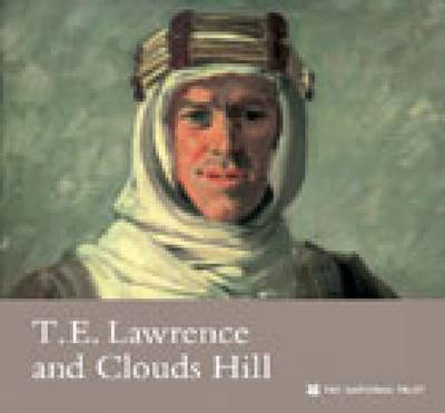 T E Lawrence and Clouds Hill, Dorset