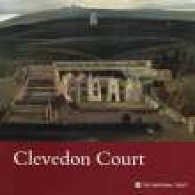 Clevedon Court, Somerset: National Trust Guidebook