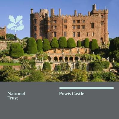Powis Castle, Mid Wales: National Trust Guidebook