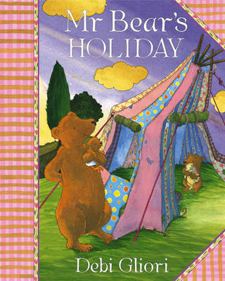 Mr Bear's Holiday