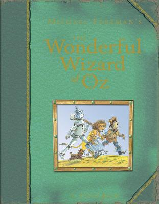 Michael Foreman's The Wonderful Wizard of Oz