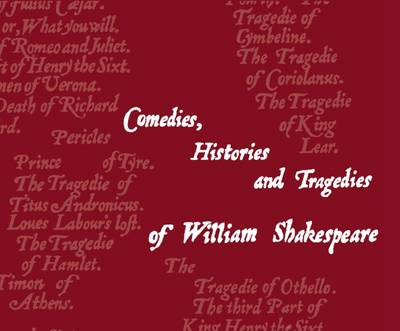 The Shakespeare Flipbook: Comedies, Histories and Tragedies of William Shakespeare