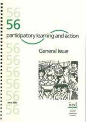 Participatory Learning and Action 56: General Issue