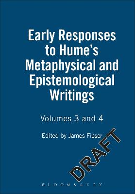 Early Responses to Hume: v.3 & 4: Metaphysical and Epistemological Writings