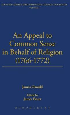 An Appeal to Common Sense in Behalf of Religion (1766-1772)