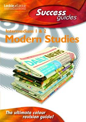 Intermediate 1 and 2 Modern Studies Success Guide