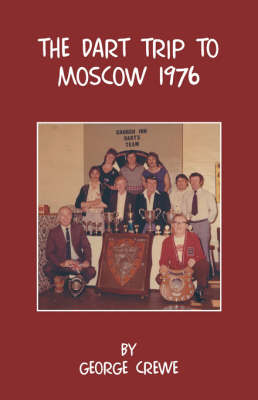The Dart Trip To Moscow 1976