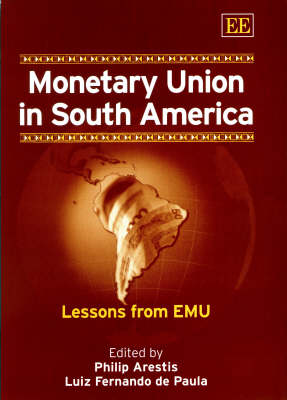 Monetary Union in South America: Lessons from EMU