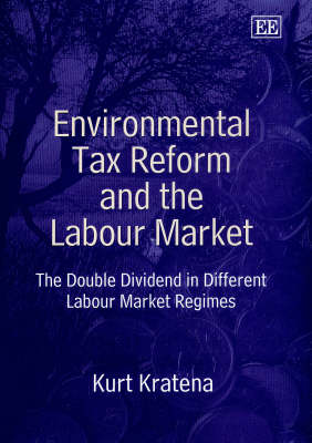 Environmental Tax Reform and the Labour Market: The Double Dividend in Different Labour Market Regimes