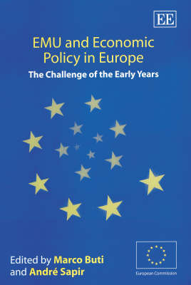 EMU and Economic Policy in Europe: The Challenge of the Early Years
