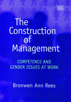 The Construction of Management: Competence and Gender Issues at Work