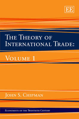 The Theory of International Trade: Volume 1