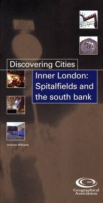 Inner London: Spitalfields and the South Bank