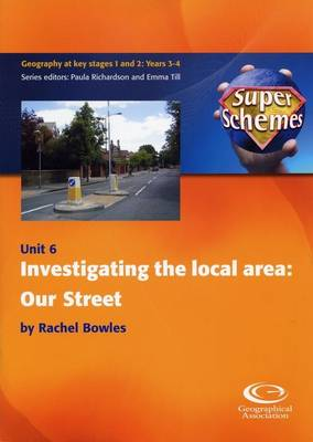 Investigating the Local Area: Our Street