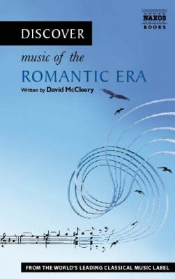 Discover Music of the Romantic Era