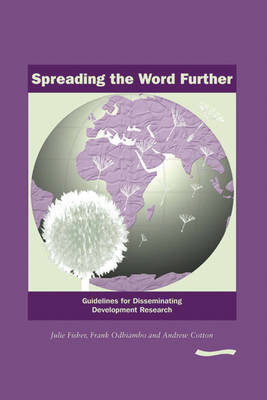 Spreading the Word Further: Guidelines for disseminating development research