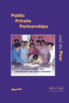 PPP and the Poor: Pro-poor Longer Term (Concession and Lease) Contracts